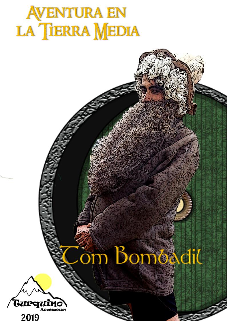 Tom Bombadil - Campamento de Verano Turquino 2019
